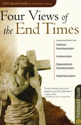Four Views of the End Times - Participant Guide   -