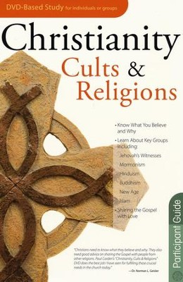 Christianity, Cults, & Religions - Participant Guide   -