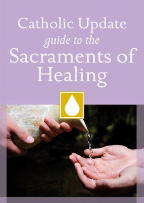 Catholic Update Guide to the Sacraments of Healing  -     By: Mary Carol Kendzia