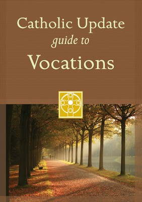 Catholic Update Guide to Vocations  -     By: Mary Carol Kendzia