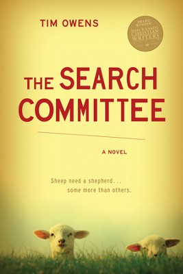 The Search Committee  -     By: Tim Owens