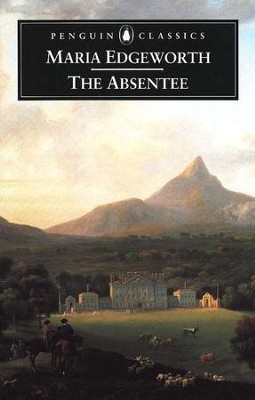 Absentee  -     By: Maria Edgeworth
