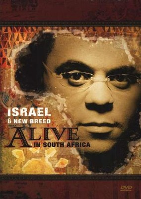 Alive in South Africa, DVD   -     By: Israel & New Breed