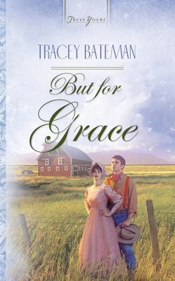 But For Grace - eBook  -     By: Tracey V. Bateman