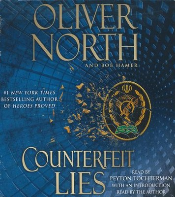 Counterfeit Lies  -     By: Oliver North