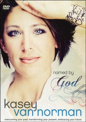 Named by God Video Curriculum: Overcoming Your Past, Transforming Your Present, Embracing Your Future  -     By: Kasey Van Norman