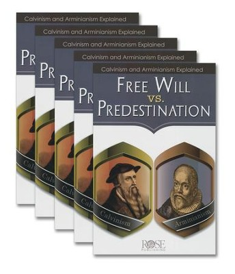 Free Will vs. Predestination Pamphlet - 5 Pack  -