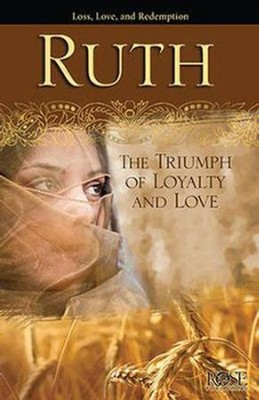 Ruth: The Triumph of Loyalty and Love, Pamphlet - 5 Pack   -