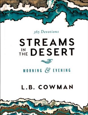 Streams in the Desert: Morning & Evening   -     By: L.B. Cowman