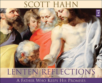 Lenten Reflections From A Father Who Keeps His Promises, Audio CD  -     By: Scott Hahn, Paul Smith