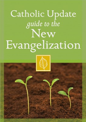 Catholic Update Guide to the New Evangelization  -     Edited By: Mary Carol Kendzia     By: Mary Carol Kendzia(Ed.)