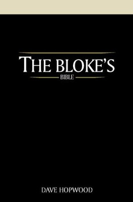 The Bloke's Bible - eBook  -     By: Dave Hopwood