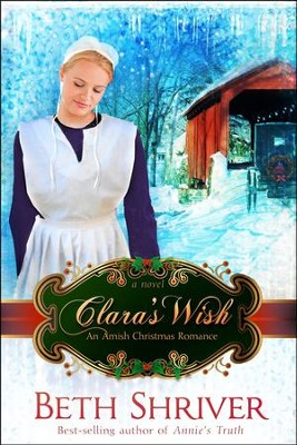 Clara's Wish    -     By: Beth Shriver