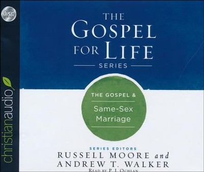 The Gospel & Same-Sex Marriage - unabridged audio book on CD  -     By: Russell Moore, Andrew T. Walker