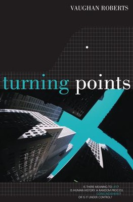 Turning Points: Is There Meaning To Life? - eBook  -     By: Vaughan Roberts