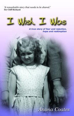 I Wish I Was: Revised Edition - eBook  -     By: Anona Coates
