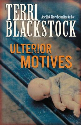 Ulterior Motives - eBook  -     By: Terri Blackstock