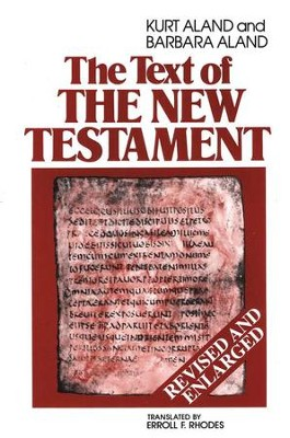 Text of the New Testament                      -     Edited By: Erroll F. Rhodes     By: Kurt Aland, Barbara Aland