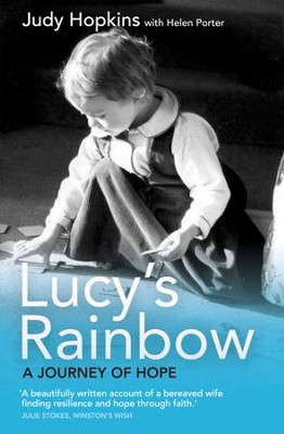 Lucy's Rainbow: A Journey Of Hope - eBook  -     By: Judy Hopkins