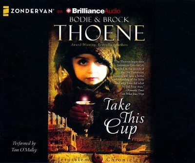 #2: Take This Cup - unabridged audio book on CD  -     By: Bodie Thoene, Brock Thoene