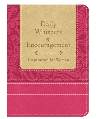 Daily Whispers of Encouragement: Inspiration for Women  -