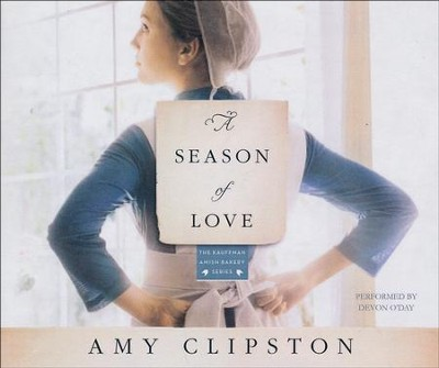 #5: A Season of Love: A Novel - unabridged audio book on CD  -     By: Amy Clipston