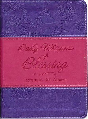 Daily Whispers of Blessing: Inspiration for Women  -