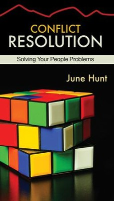 Conflict Resolution: Solving Your People Problems [Hope For The Heart Series]   -