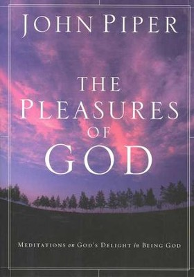 The Pleasures Of God  -     By: John Piper