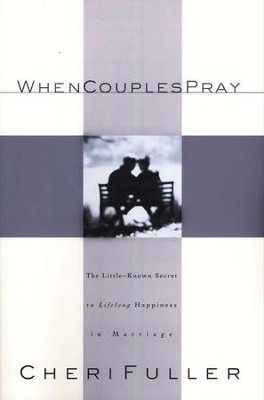 When Couples Pray   -     By: Cheri Fuller