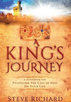 A King's Journey  -     By: Steve Richard