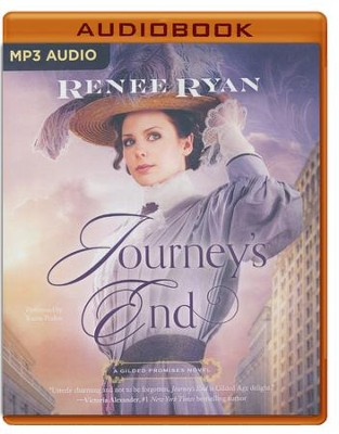 #1: Journey's End - unabridged audio book on MP3-CD  -     Narrated By: Karen Peakes     By: Renee Ryan
