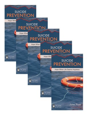 Suicide Prevention: Hope When Life Seems Hopeless - 5 Pack   -     By: June Hunt