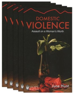 Domestic Violence: Assault on a Woman's Worth - 5 Pack   -     By: June Hunt