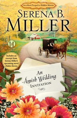 An Amish Wedding Invitation; An eShort Account of a Real Amish Wedding - eBook  -     By: Serena B. Miller