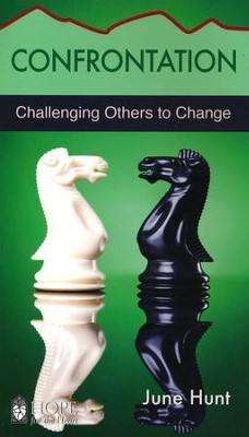 Confrontation: Challenging Others to Change [Hope For The Heart Series]   -     By: June Hunt