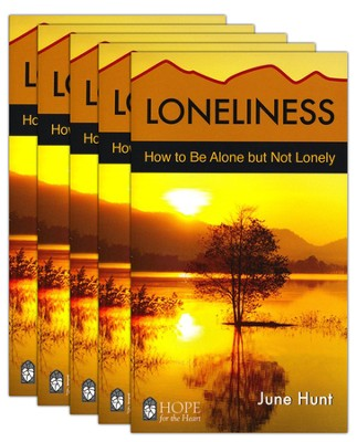 Loneliness: How to Be Alone but Not Lonely - 5 Pack   -     By: June Hunt
