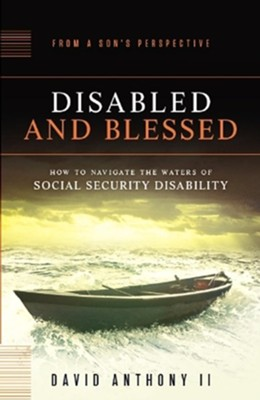 Disabled and Blessed  -     By: David Anthony