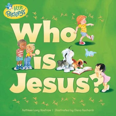 Who Is Jesus?  -     By: Kathleen Bostrom, Elena Kucharik