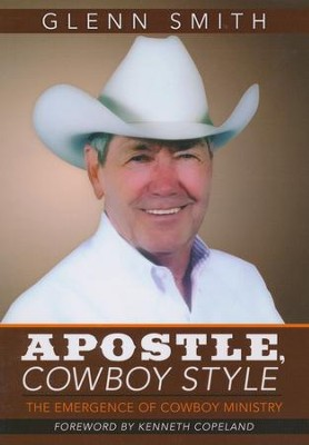 Apostle, Cowboy Style  -     By: Glenn Smith