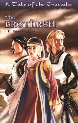 The Brethren: A Tale of the Crusades, Grades 8-Adult   -     By: H. Rider Haggard