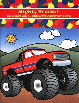 Mighty Trucks! A Do-A-Dot Art! ™ Creative Activity  Book  -
