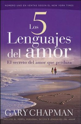 Los Cinco Lenguajes del Amor  (The Five Love Languages)  -     By: Gary Chapman