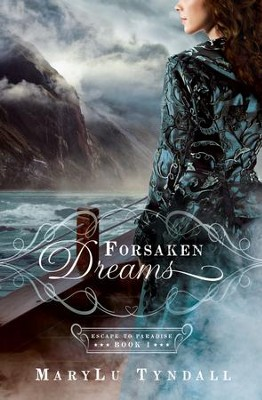 Forsaken Dreams, Escape to Paradise Series #1 - eBook   -     By: MaryLu Tyndall