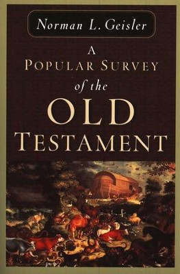 Popular Survey of the Old Testament   -     By: Norman L. Geisler