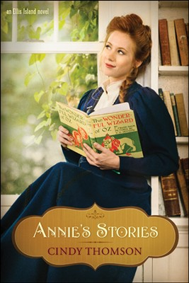 Annie's Stories, Ellis Island Series #2   -     By: Cindy Thomson