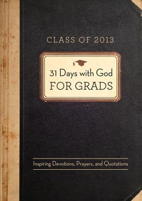 31 Days with God for Grads: Inspiring Devotions, Prayers, and Quotations - eBook  -