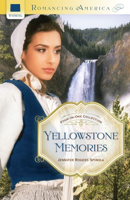 Yellowstone Memories: Four-in-One Collection - eBook  -     By: Jennifer Spinola