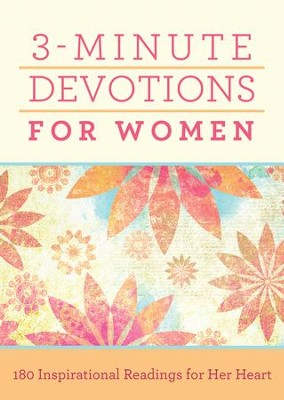 3-Minute Devotions for Women: 180 Inspirational Readings for Her Heart - eBook  -