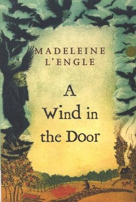 A Wind in the Door, Time Quintet #2  -     By: Madeleine L'Engle